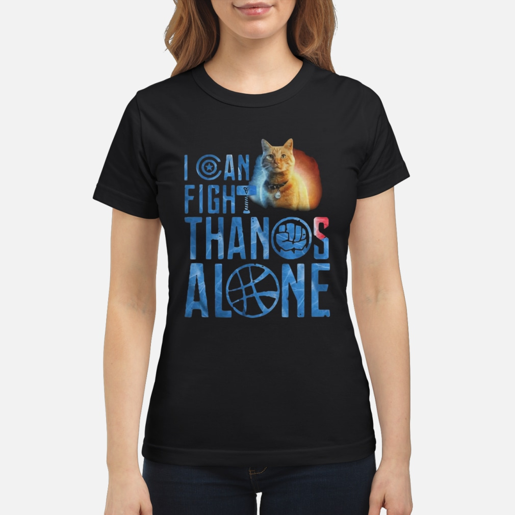Cat Goose I can fight Thanos alone ladies shirt ladies tee
