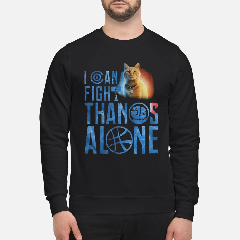 Cat Goose I can fight Thanos alone ladies shirt sweater