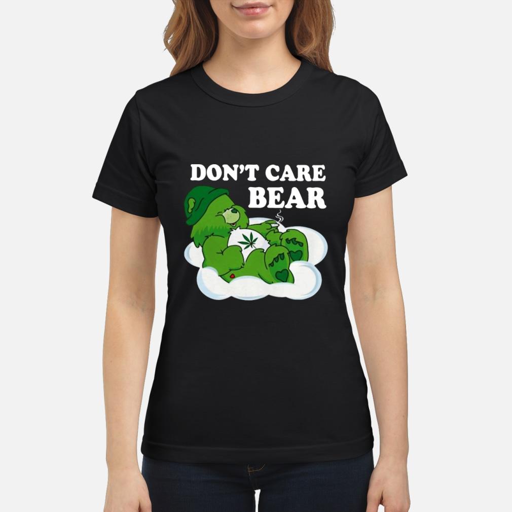 Don't Care Bear Weed shirt ladies tee