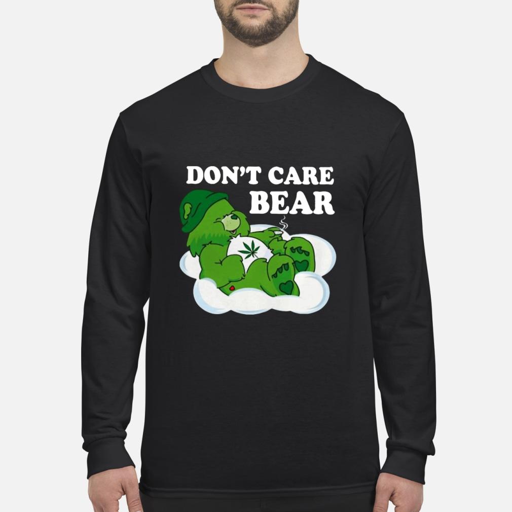 Don't Care Bear Weed shirt Long sleeved