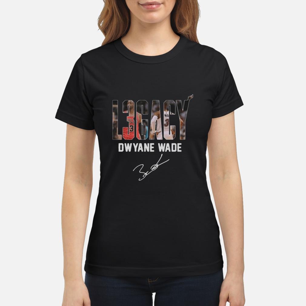 Dwyane Wade Legacy signature shirt ladies tee