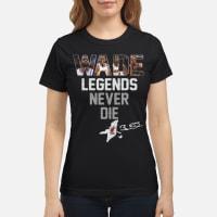 Dwyane Wade Legends Never Die ladies Shirt ladies tee