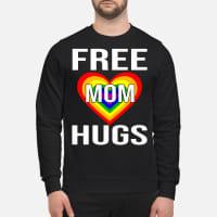 Free Mom Hugs Shirt sweater