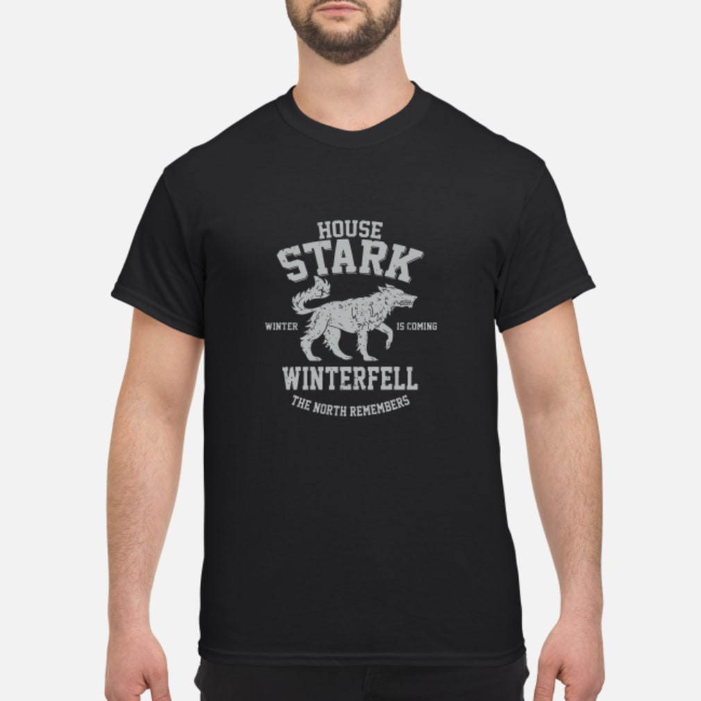 House Stark Winter Is Coming Winterfell The North Remembers Shirt