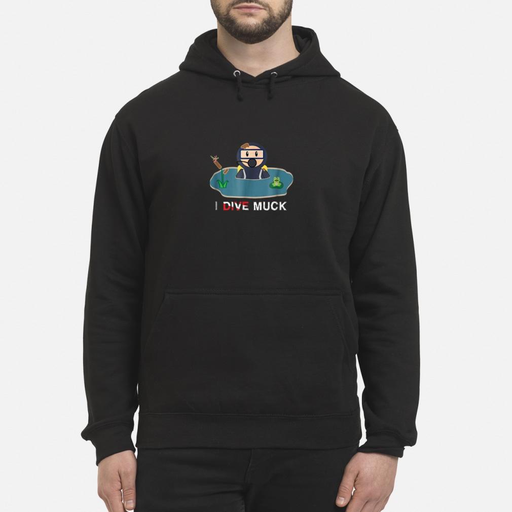 I Dive Muck Cartoon Scuba Diving shirt hoodie