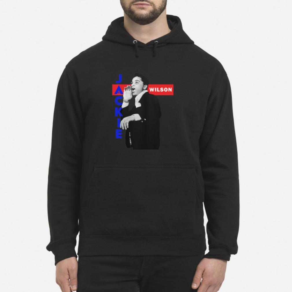 Jackie Wilson Shirt hoodie