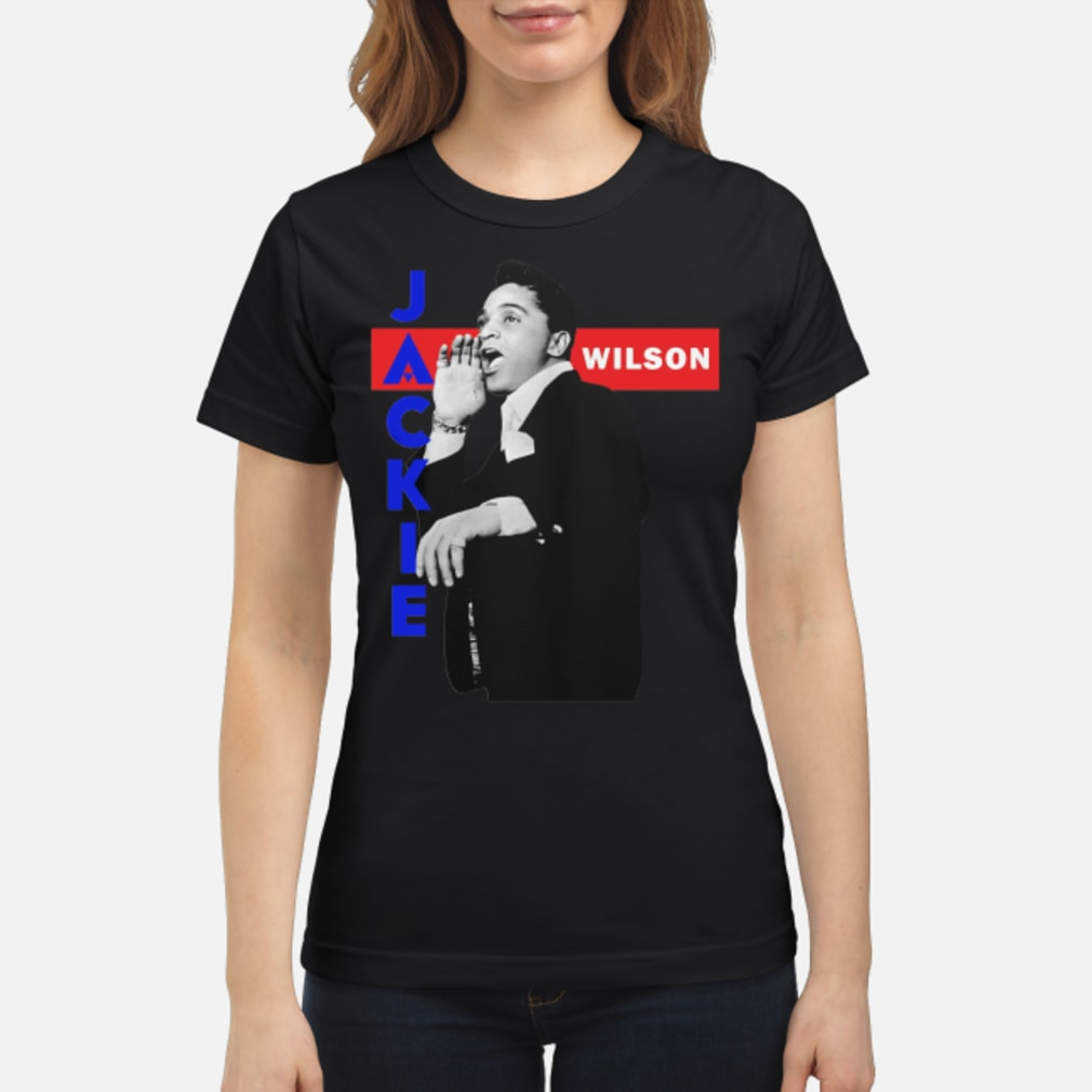 Jackie Wilson Shirt ladies tee