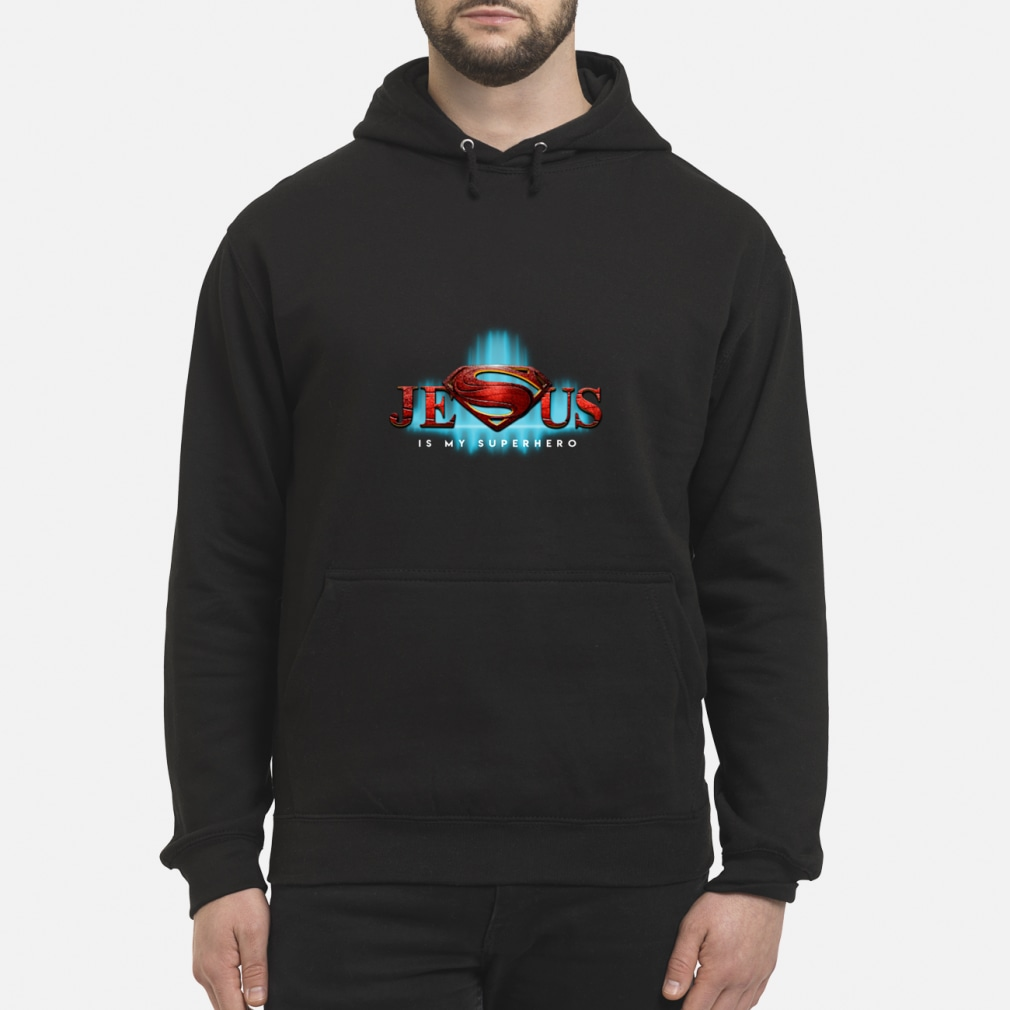 Jesus Is My Superhero Superman Logo women shirt hoodie
