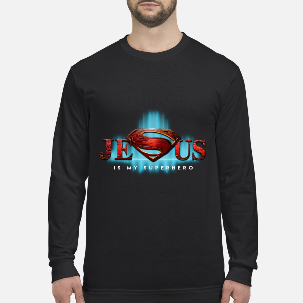 Jesus Is My Superhero Superman Logo women shirt Long sleeved