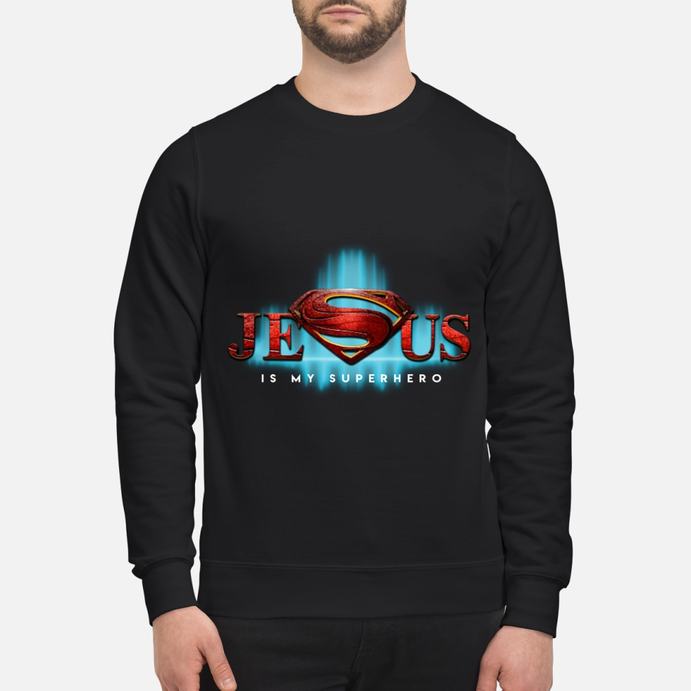 Jesus Is My Superhero Superman Logo women shirt sweater