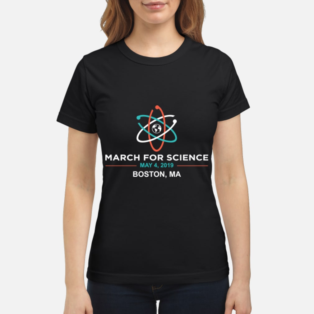 March for Science 2019 Boston, MA Shirt ladies tee