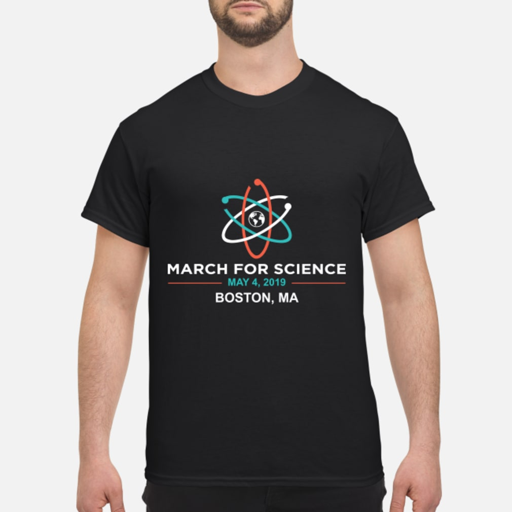 March for Science 2019 Boston, MA Shirt