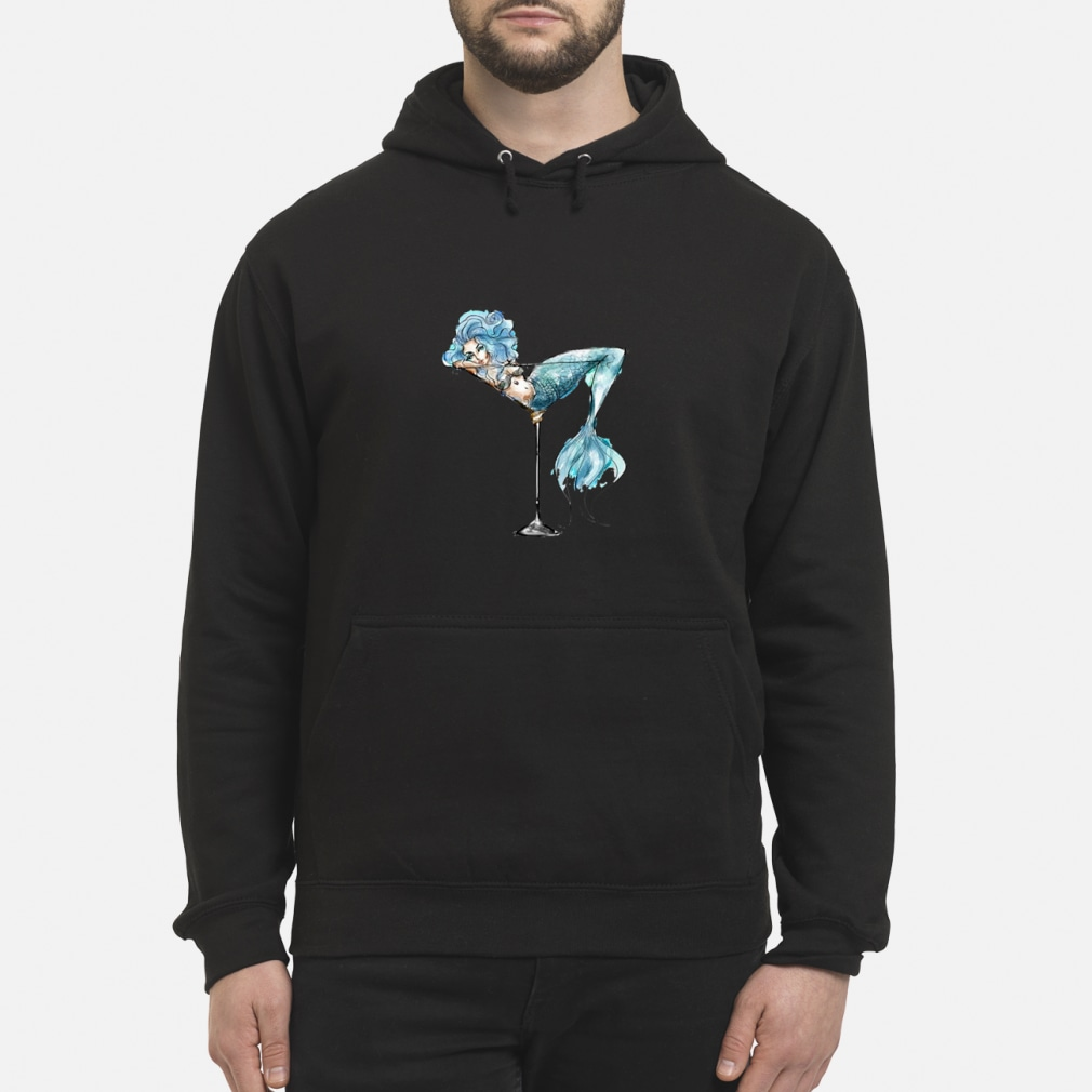 Mermaid and cocktail glass shirt hoodie