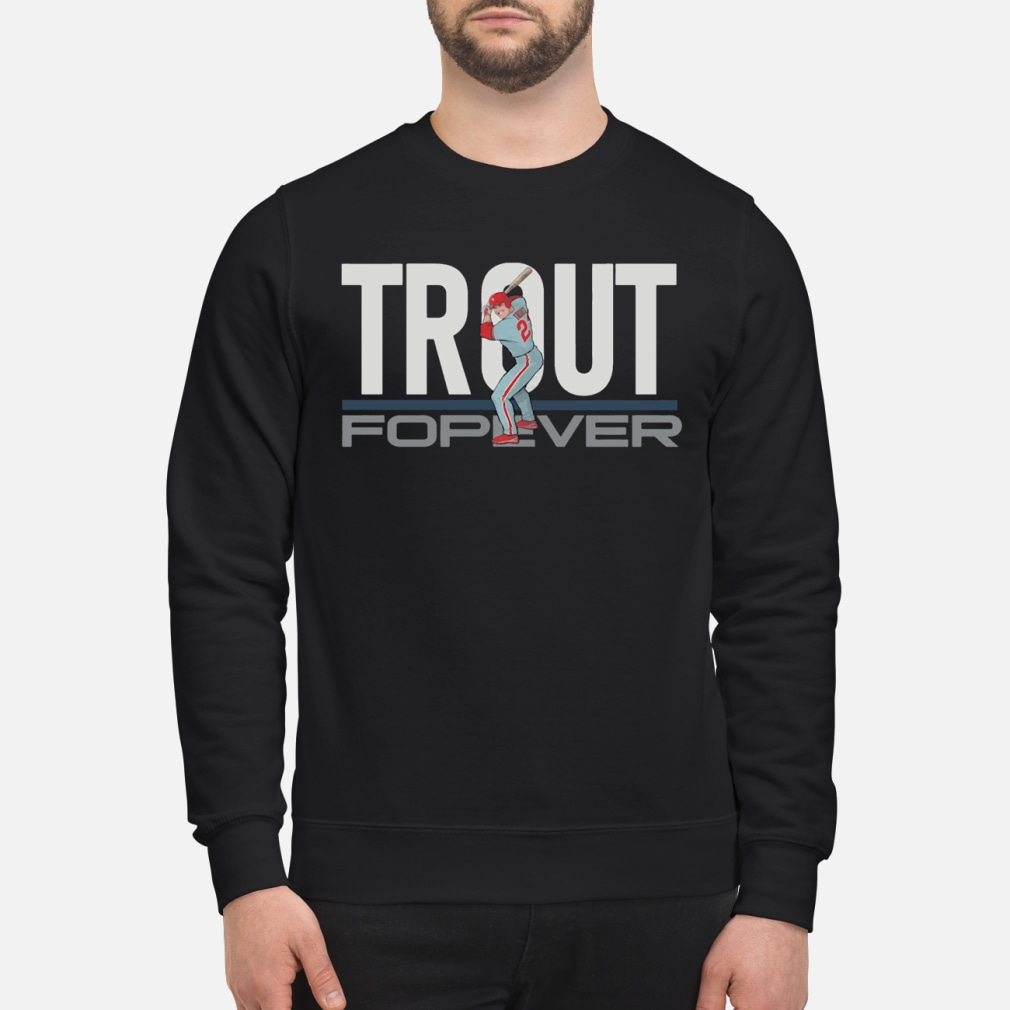 Mike Trout Forever shirt sweater