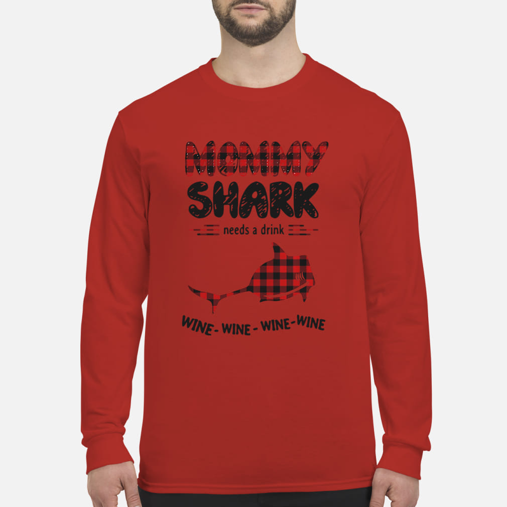 Mommy shark needs a drink wine wine wine ladies shirt Long sleeved