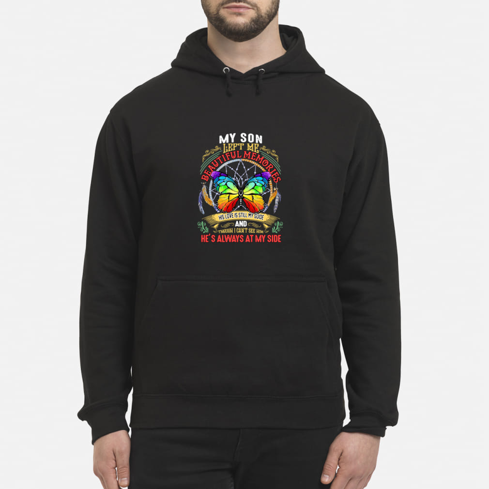My son left me beautiful memories he's always at my side butterfly dream catcher shirt hoodie