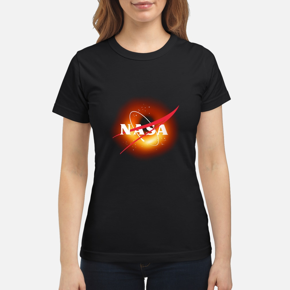 Nasa Black Hole Picture Captured For First Time Shirt ladies tee