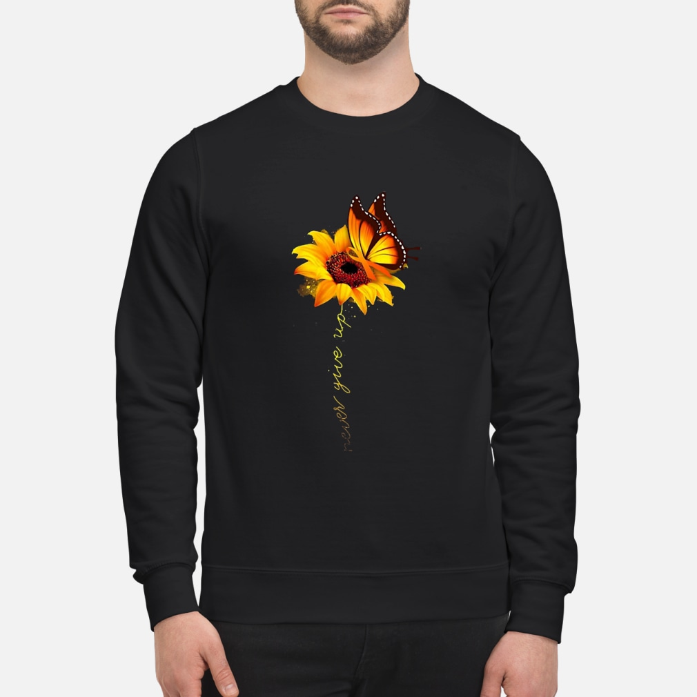 Never give up shirt sweater