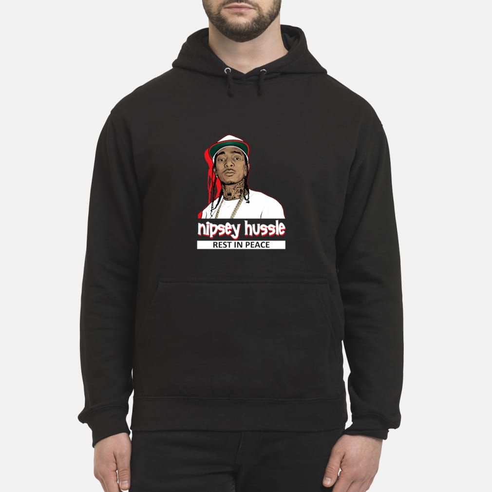 Nipsey Hussle Rest In Power King 1985 2019 Shirt hoodie