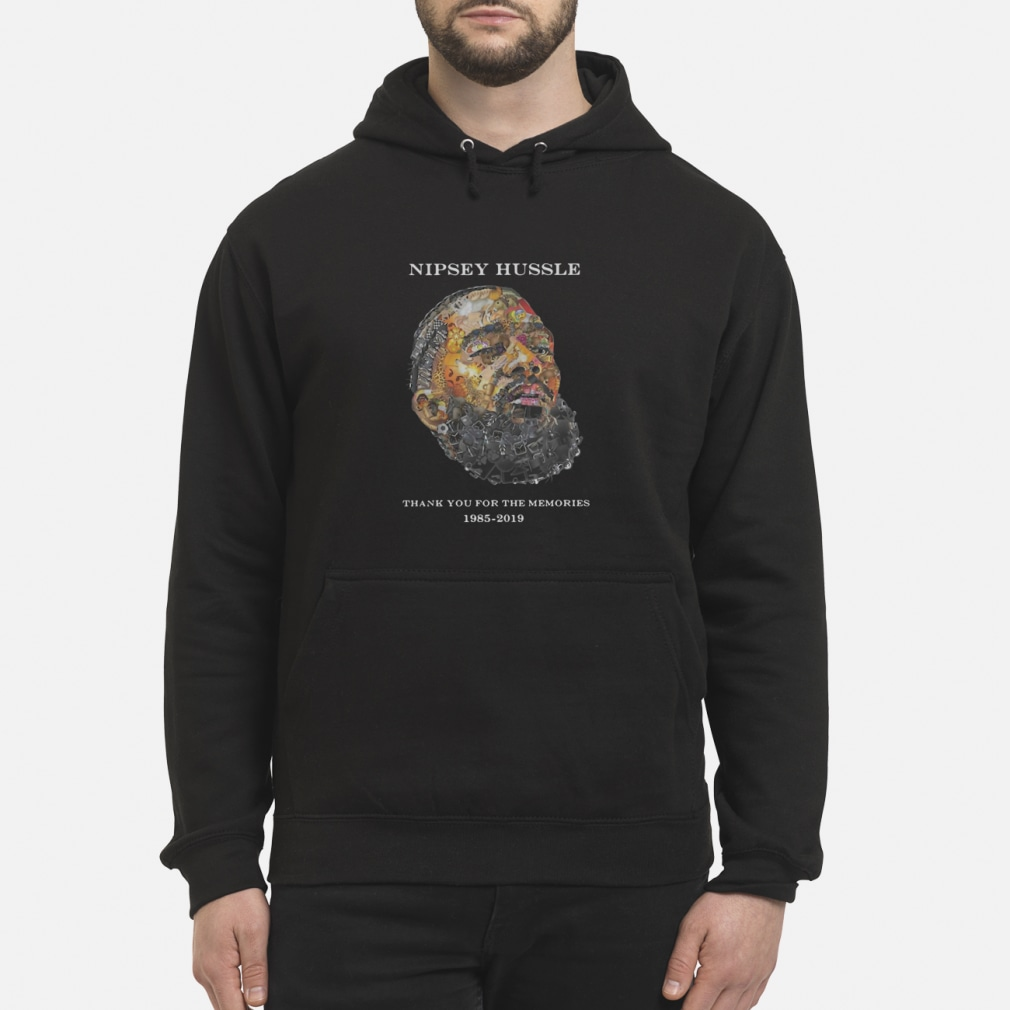 Nipsey Hussle Thank you for the memories shirt hoodie