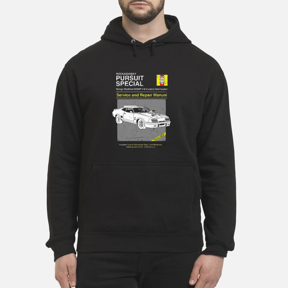 Pursuit Special Service and Repair shirt hoodie