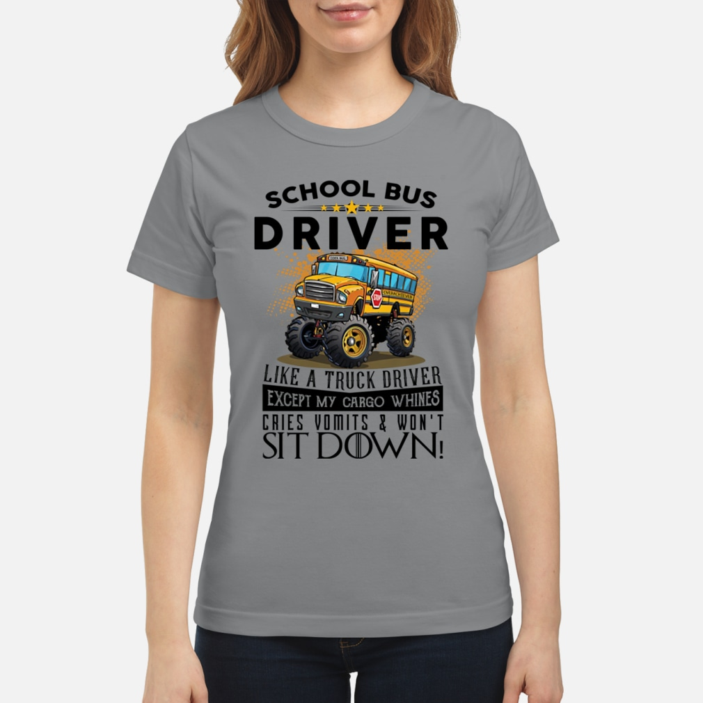 School bus driver like a truck drivers ladies shirt ladies tee