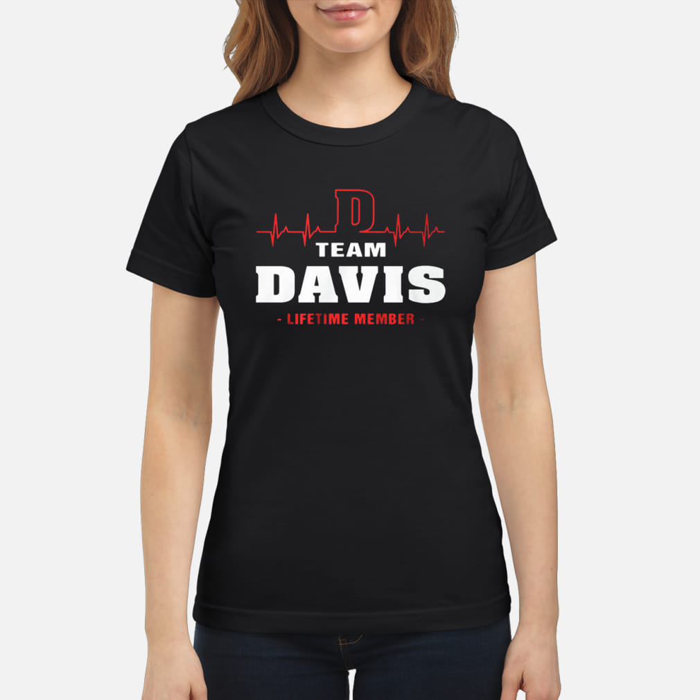Team Davis lifetime member shirt ladies tee