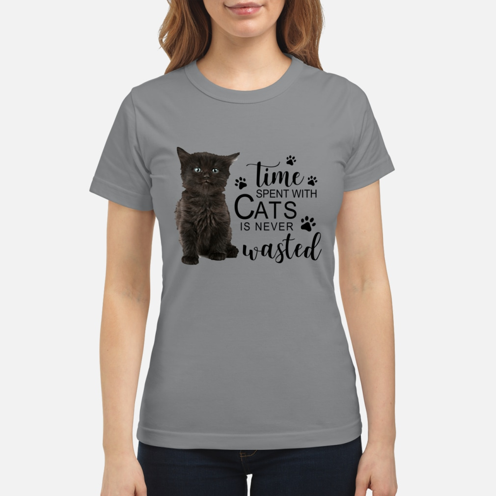 Time spent with cats is never wasted ladies shirt ladies tee