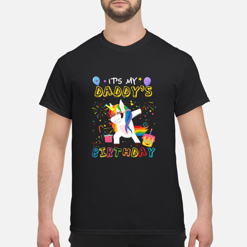 Unicorn Dabbing Awesome It's My Daddy's Birthday shirt