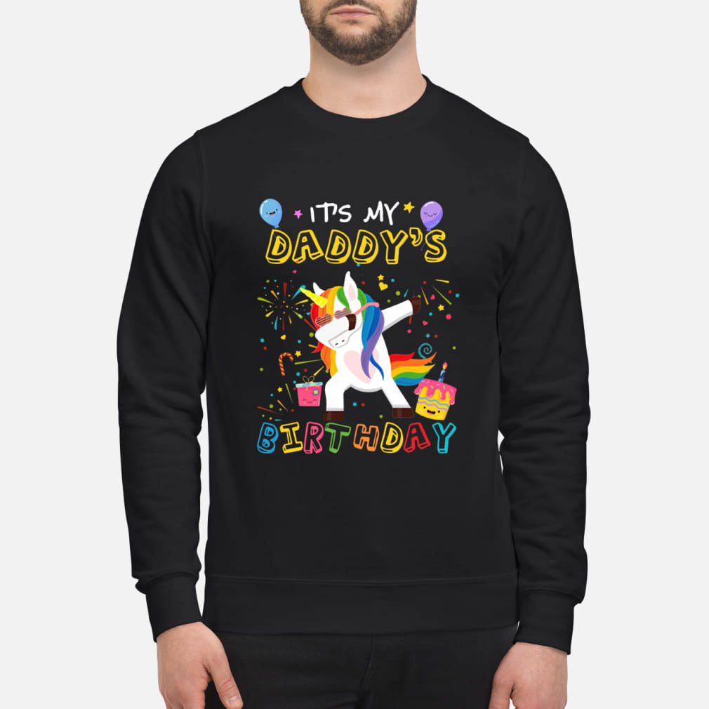 Unicorn Dabbing awesome it's my daddy's ladies shirt sweater