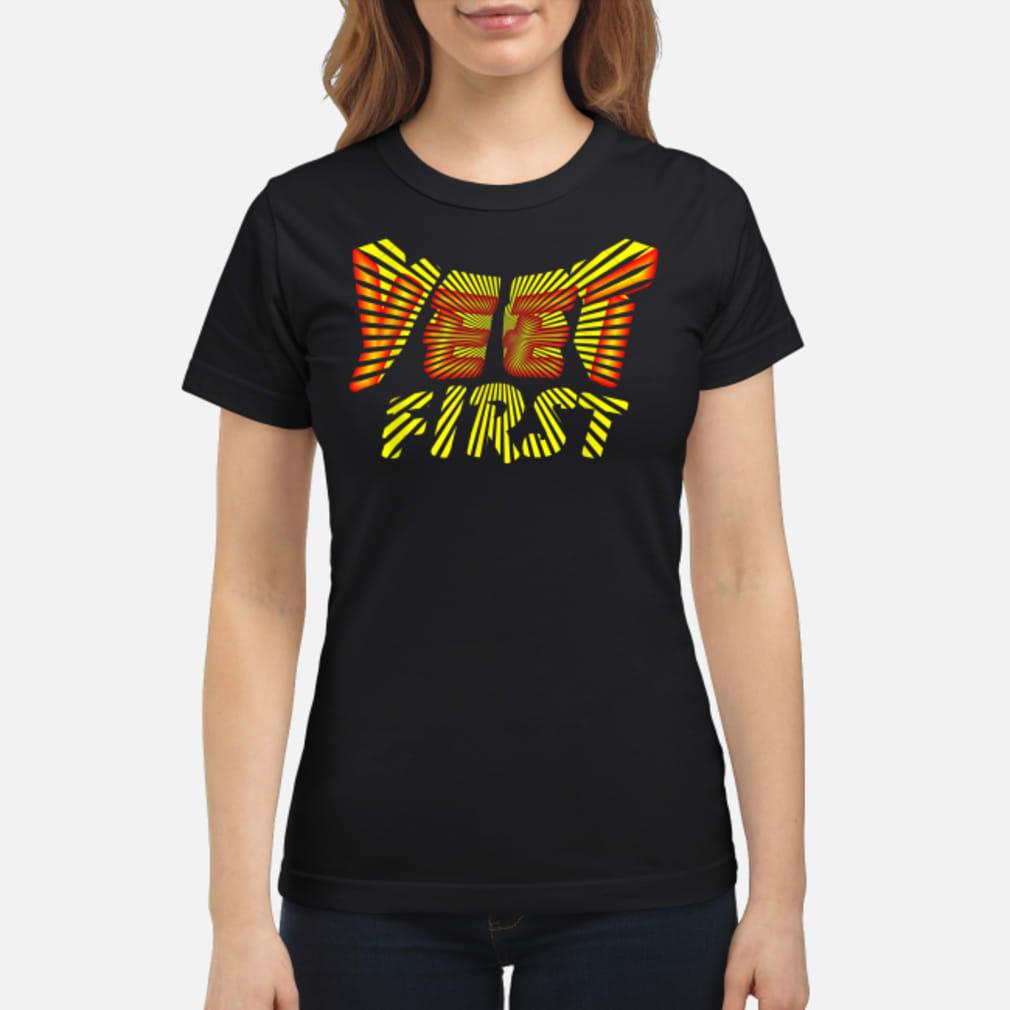 Yeet First Shirt ladies tee