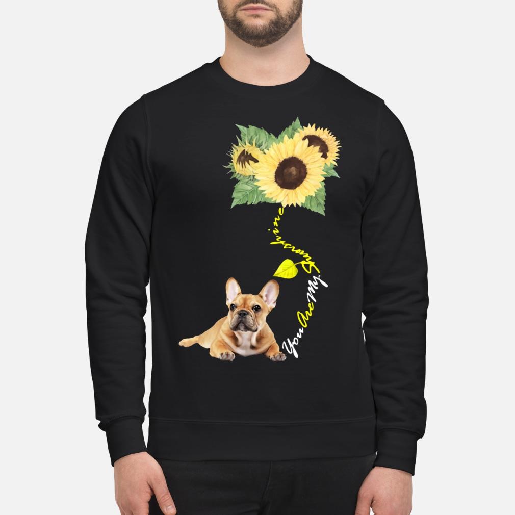 You Are My Sunshine Frenchie Sunflower French Bulldog shirt sweater