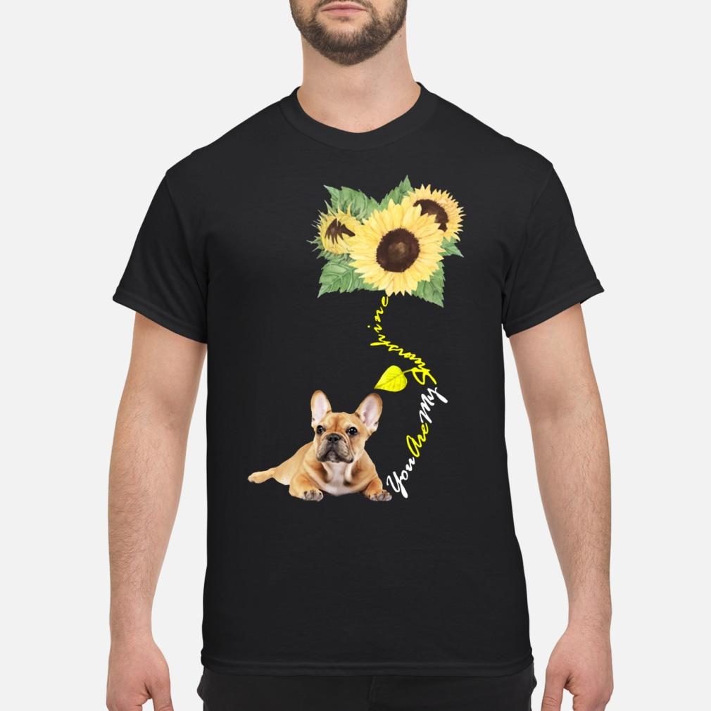 You Are My Sunshine Frenchie Sunflower French Bulldog shirt