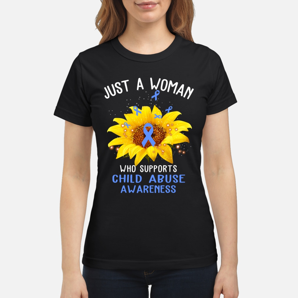 sunflower just a woman who supports child abuse awareness shirt ladies tee