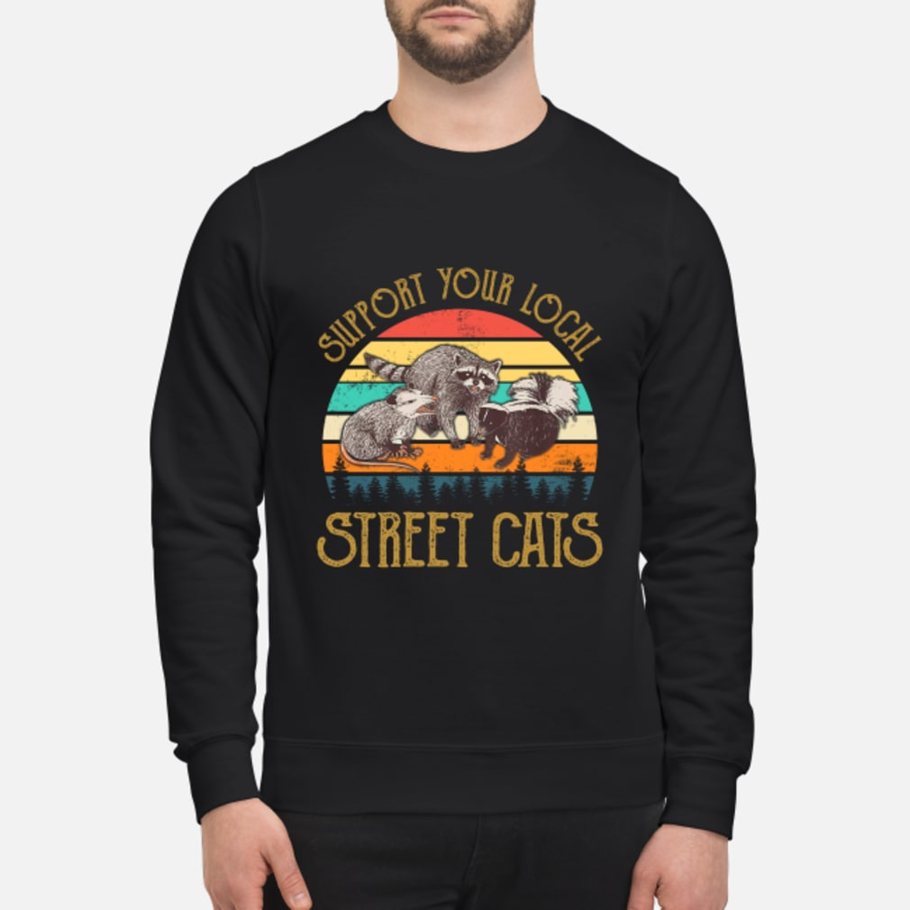 vintage support your local street cats Shirt sweater