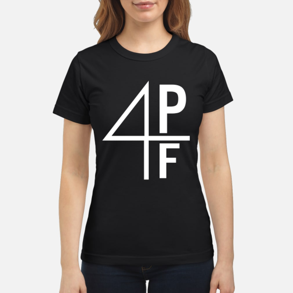 4pf shirt ladies tee