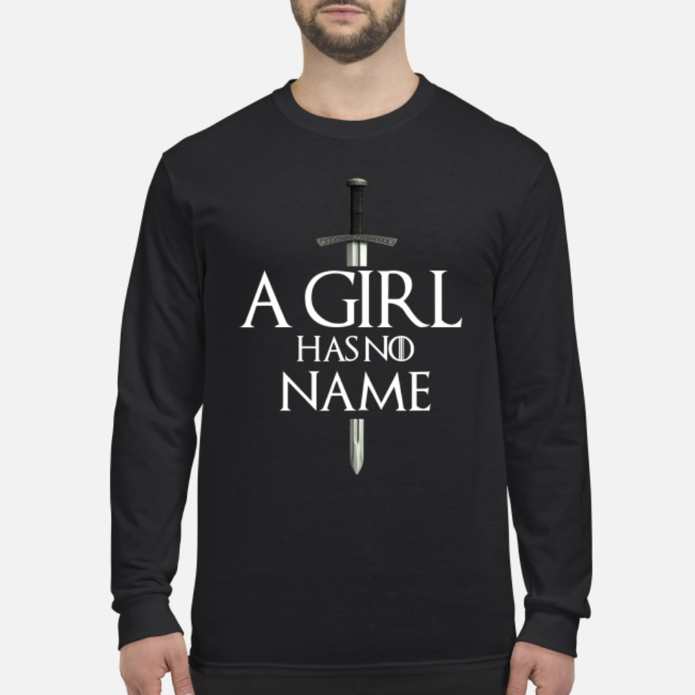 A girl has no name shirt Long sleeved