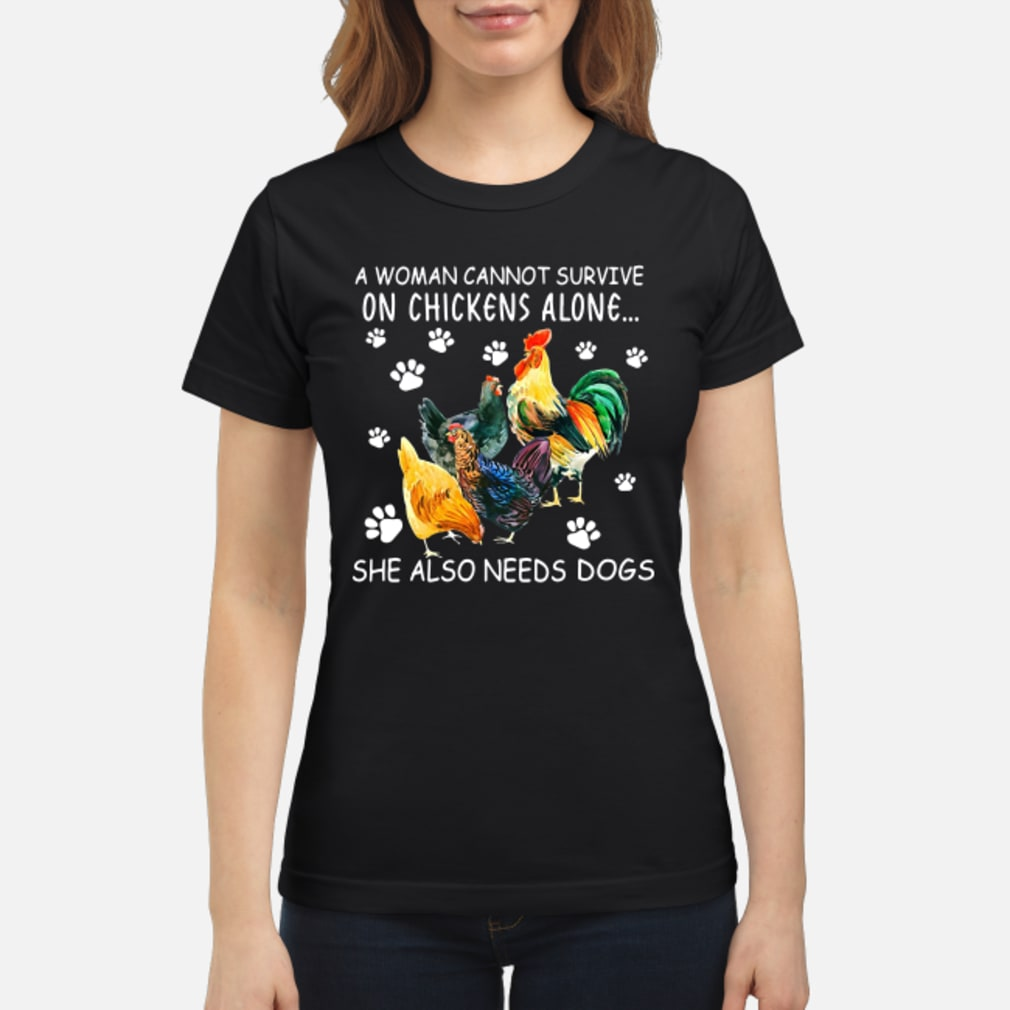 A woman survive on alone she also dogs shirt ladies tee