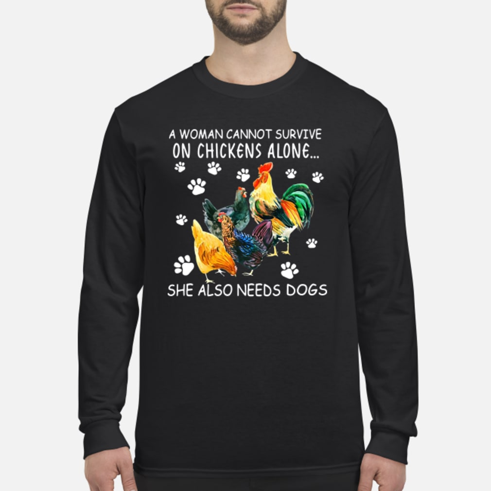 A woman survive on alone she also dogs shirt Long sleeved