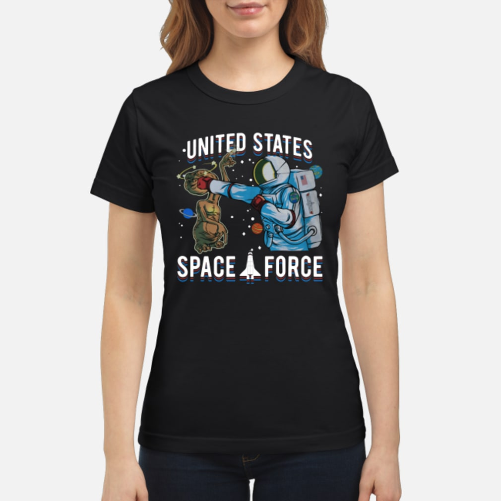Alien United States space force shirt ladies tee