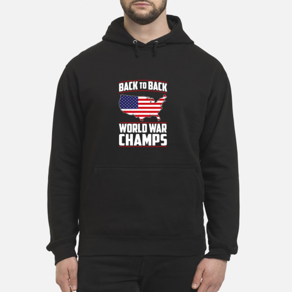 b41e22ab Official America back to back world war champs shirt, hoodie, tank ...