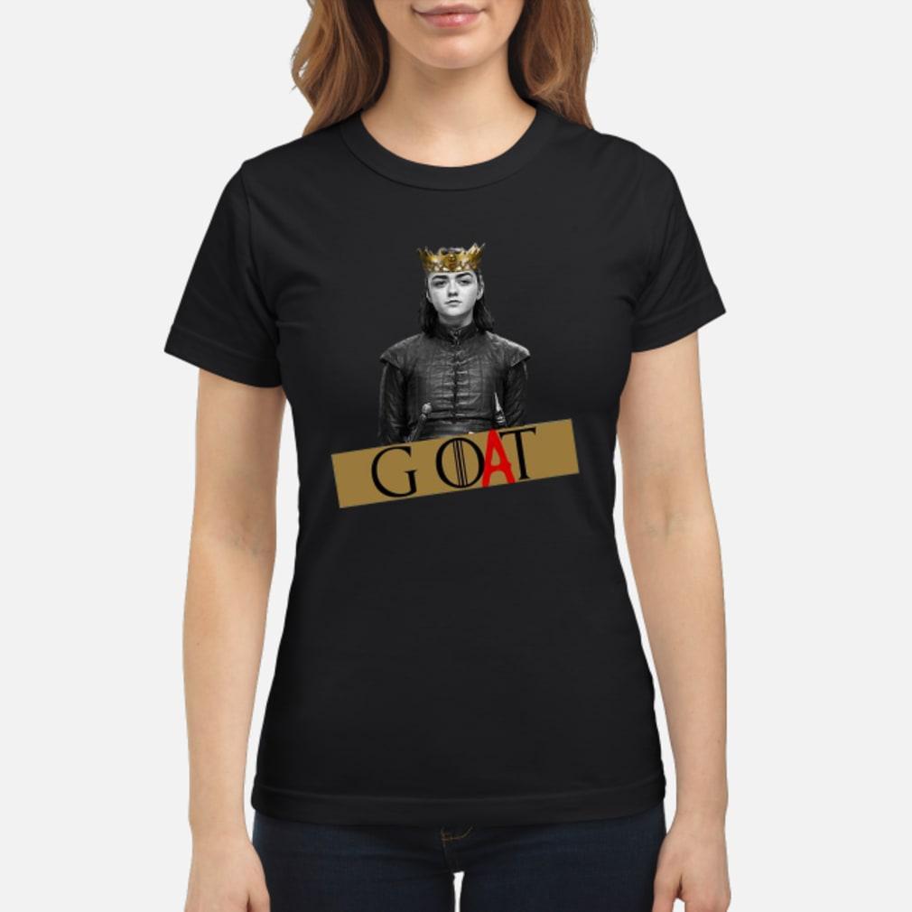 Arya Stark GOAT GOT Shirt ladies tee