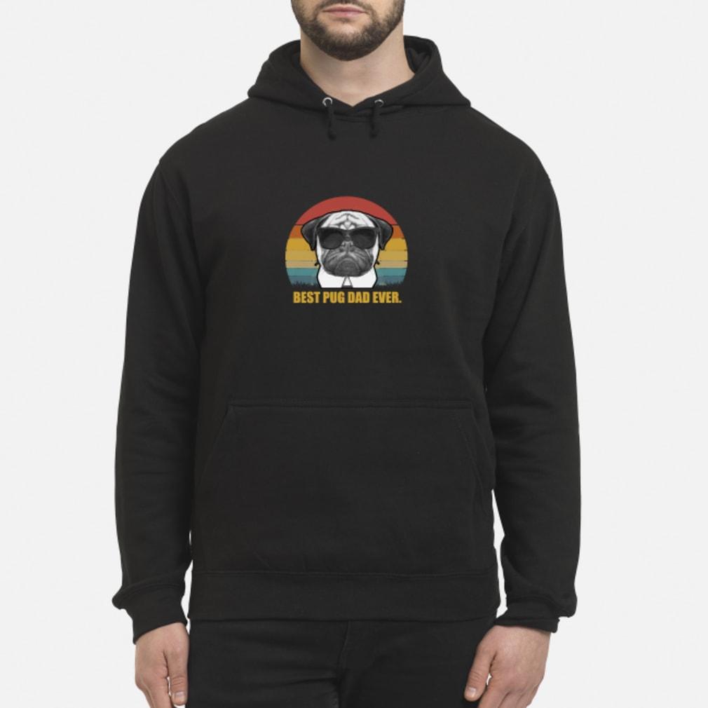 Best Pug Dad ever vintage shirt hoodie