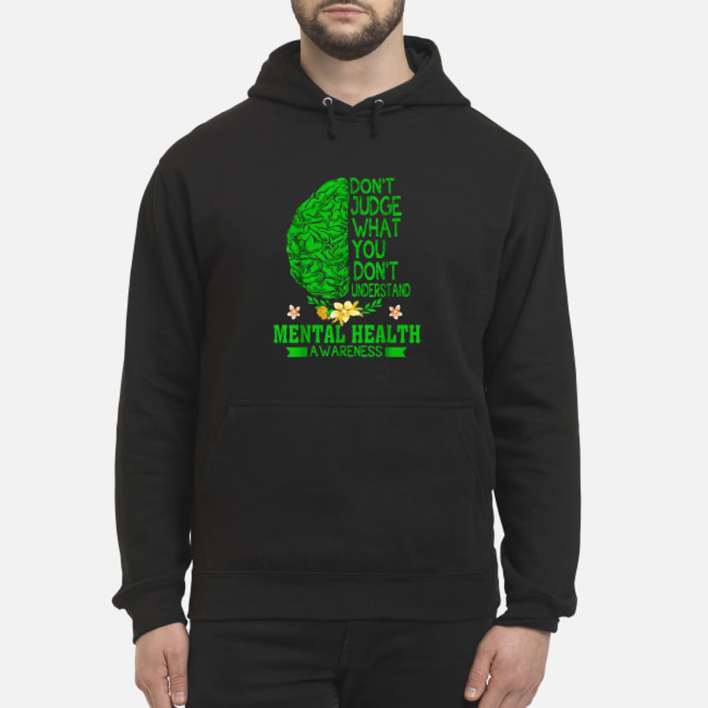 Don't judge what you don_t understand shirt hoodie