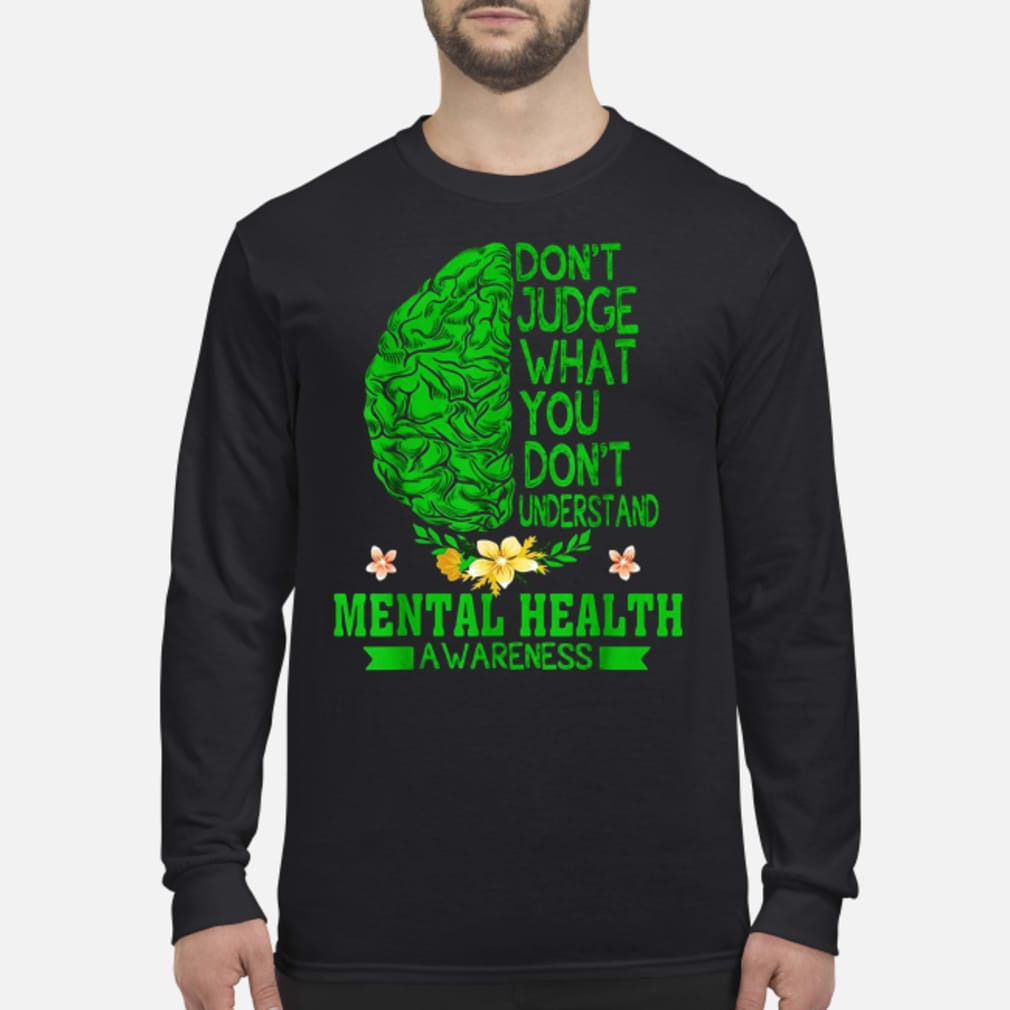 Don't judge what you don_t understand shirt Long sleeved