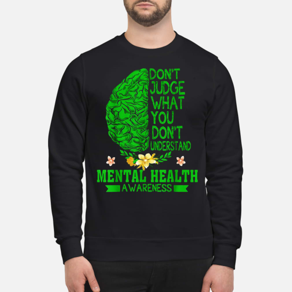 Don't judge what you don_t understand shirt sweater