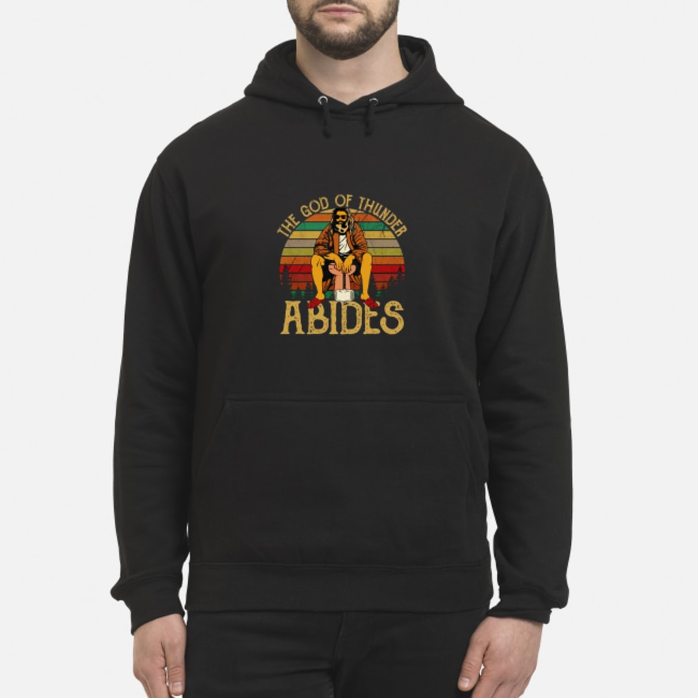Fat Thor The God Of Thunder Abides T-Shirt hoodie