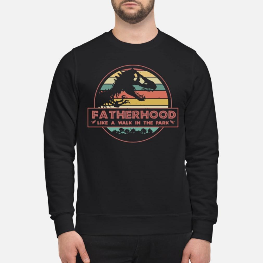 Fatherhood Like A Walk In The Park Dinosaur Shirt sweater