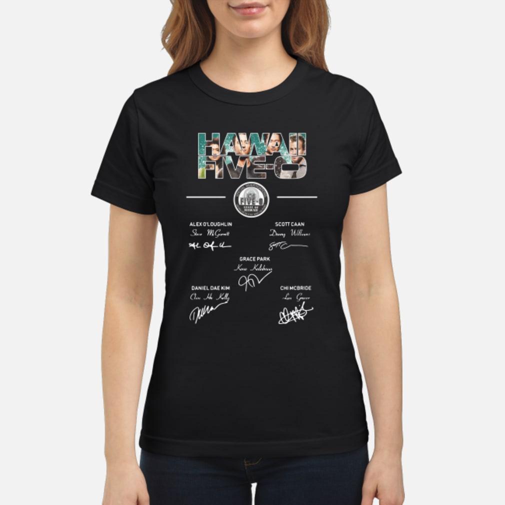 Hawaii Five-0 members signature shirt ladies tee