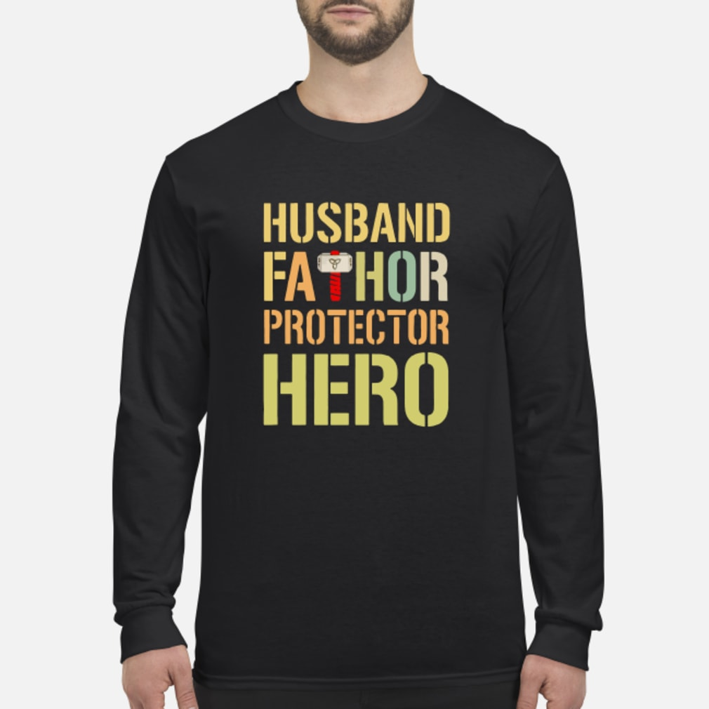 Husband fathor protector hero shirt Long sleeved